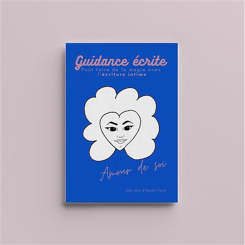 """[Ebook à compléter] Guidance écrite """"Amour de Soi »"""