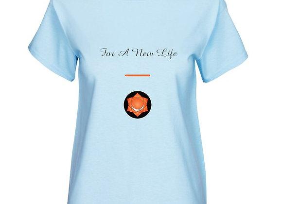 T-shirt pour femme - Chakra Sacré - For A New Life