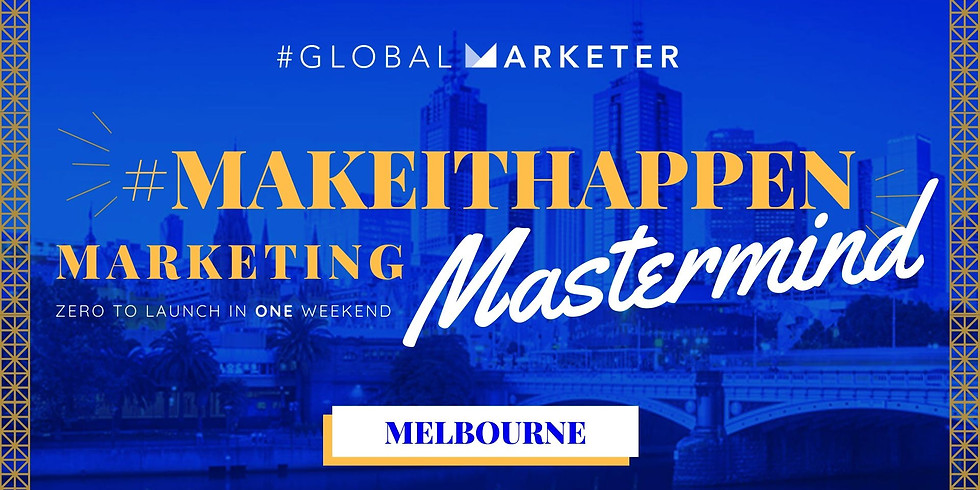 #MakeItHappen Marketing Mastermind
