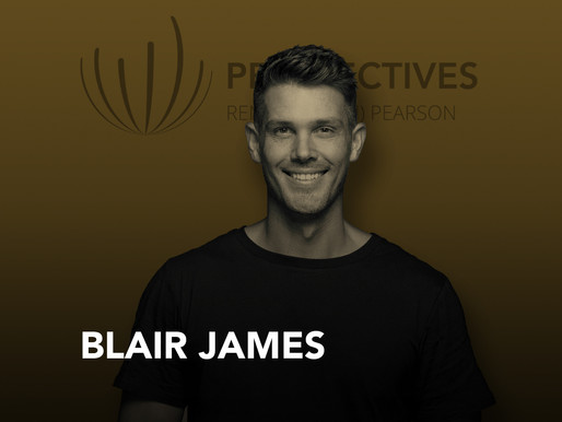 Midas Touch with Blair James | #Perspectives podcast with Sharon Pearson