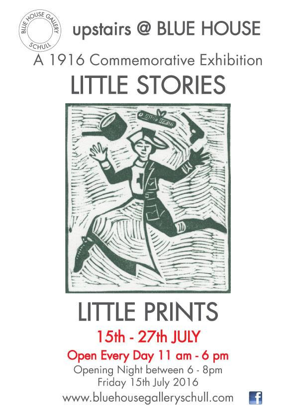 Exhibition opened in the Blue House on Friday 15th July for a fortnight