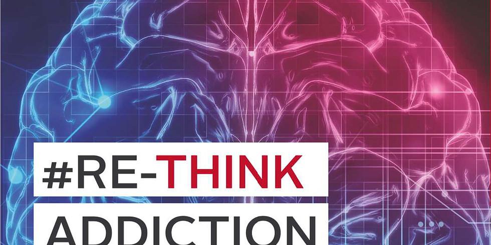 #Re-Think Addiction Healthcare Symposium