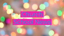 Church School News