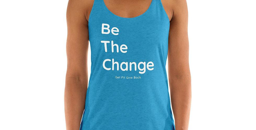 Women's Be The Change Racerback Tank