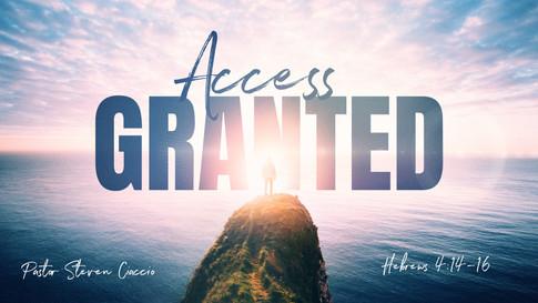 access-granted-sermon-by-pastor-steven-c
