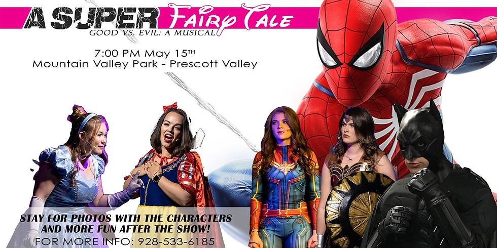 """A Super Fairy Tale"" Good vs. Evil: A Musical (1)"