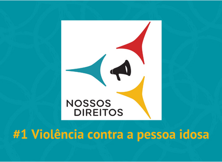 Violência contra o idoso é tema de episódio de estreia do podcast do CeMAIS