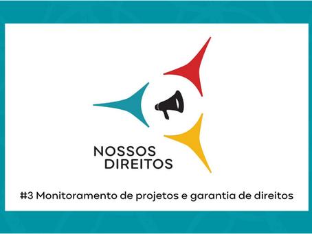 Por que o monitoramento de projetos é importante para a garantia de direitos?