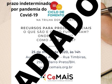 Ciclo de Fomento 2020 traz como tema a trilha dos projetos.