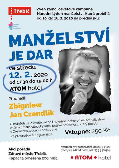 Zbigniew Czendlik: Manželství je dar
