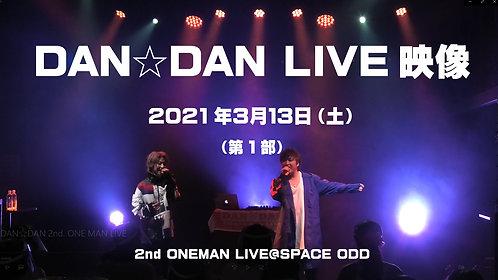 2nd ONEMAN LIVE 1部公演映像