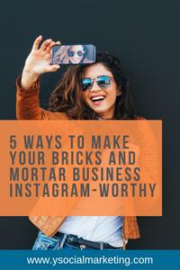 5 ways to make your bricks and mortar business Instagram-worthy #Instagram #socialmediamarketing