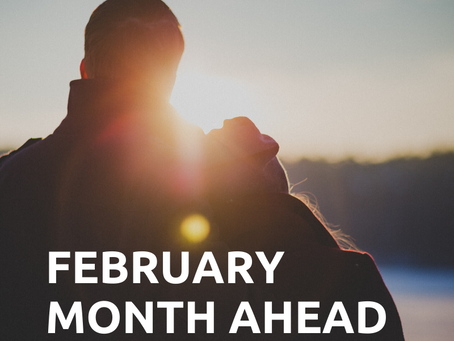 February - The Month Ahead