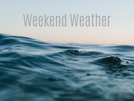 Weekend Weather Feb 28- March 1