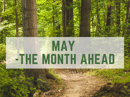 May - The Month Ahead