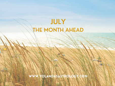 The Month Ahead - July