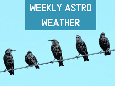 Weekly Astro Weather