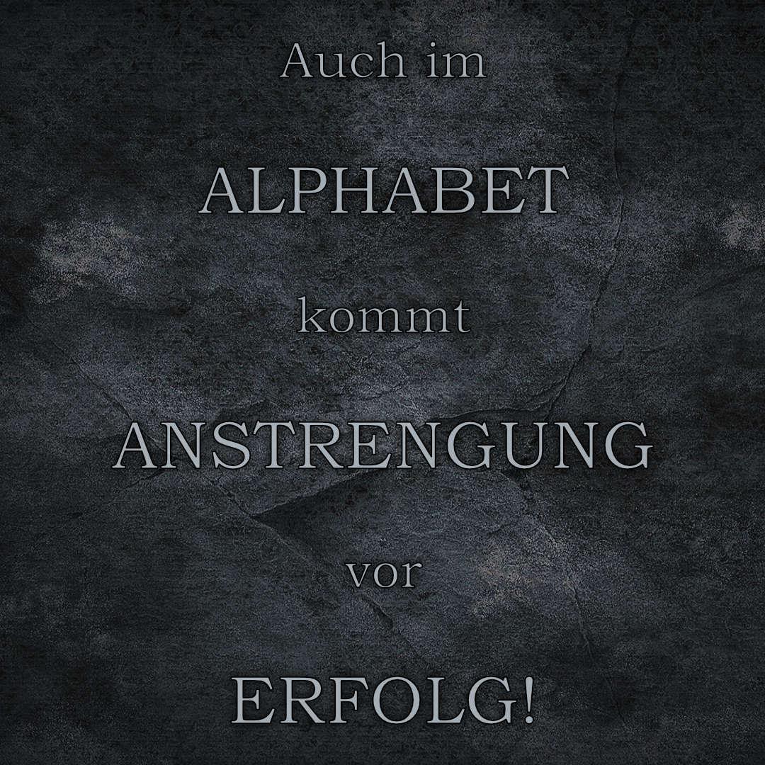 auch im alphabet kommt anstrengung vor E