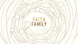 Faith Family Sermon Series
