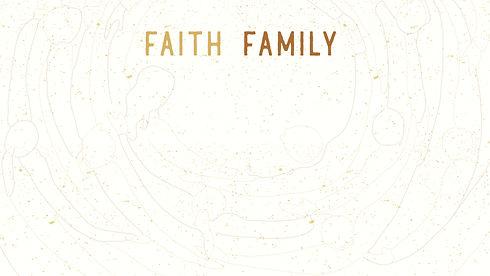 Faith Family Slide.jpg