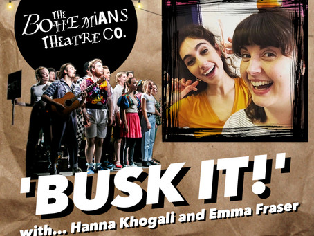 The Bohemians 'Busk it!' with Hanna Khogali and Emma Fraser