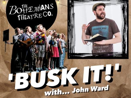 The Bohemians 'Busk it!' with John Ward