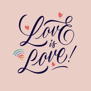 • Love Is Love