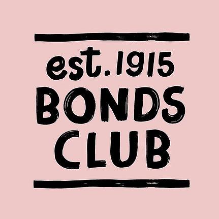 """Bold lettering design that says """" est. 1915 Bonds Club"""""""