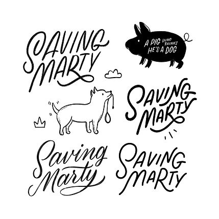 Illustrated lettering featuring the words 'Saving Marty', hand lettered in several differe