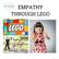 Apprenez l'empathie en utilisant Lego (7-12 ans)