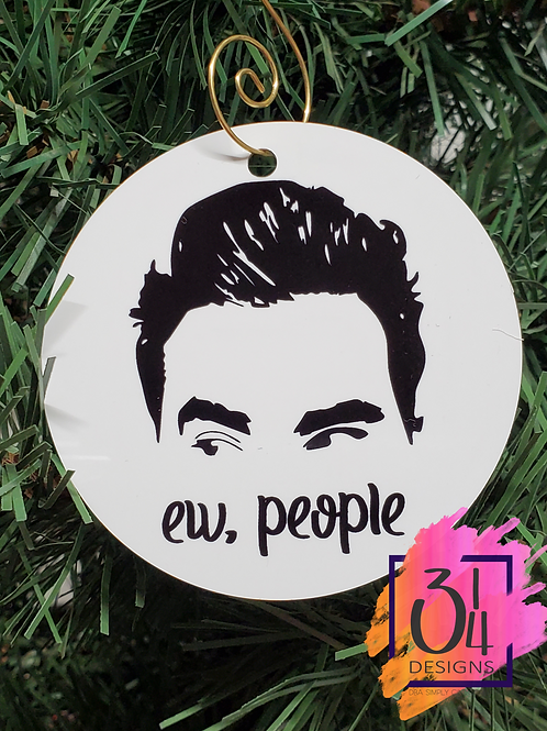 Ew People - David Rose ornament