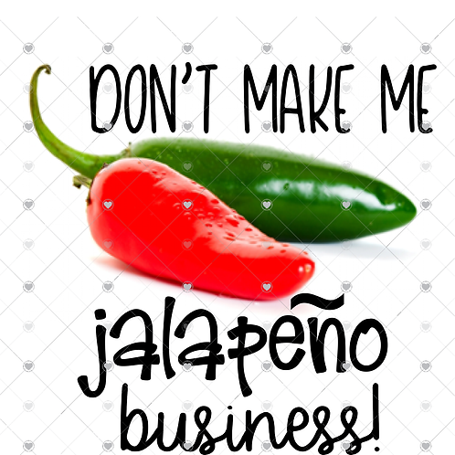Don't make me jalapeno business hand towel