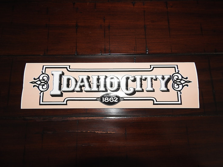 Idaho City 1862 Bumper Sticker