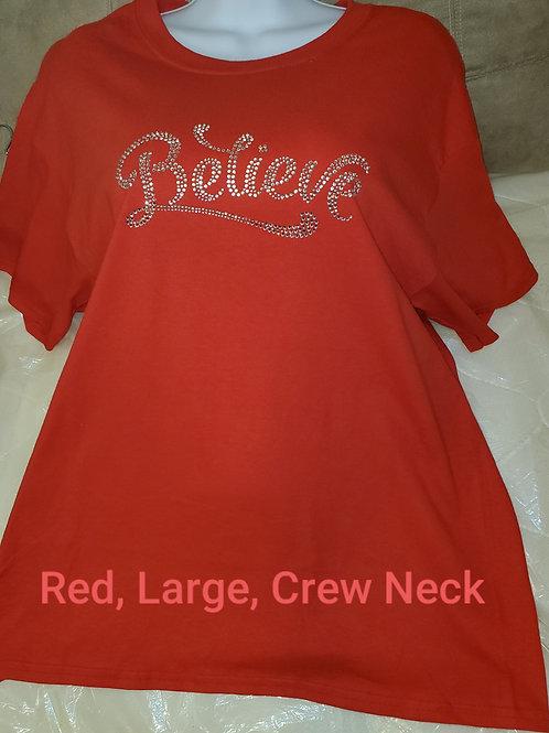 "Red,""Believe""Short Sleeve T-Shirt"