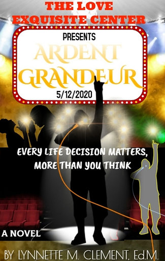 Ardent Grandeur Novel by Lynnette Clement
