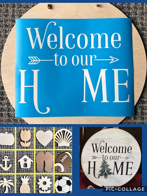 DIY Welcome To Our Home Sign