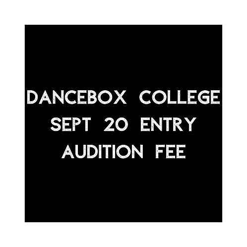 Dancebox College Audition Fee