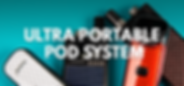 Ultra_portable_pod_system small banner.p