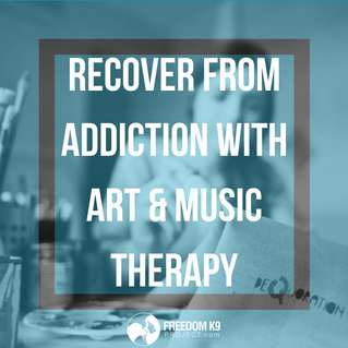 Recover from Addiction with Art & Music Therapy