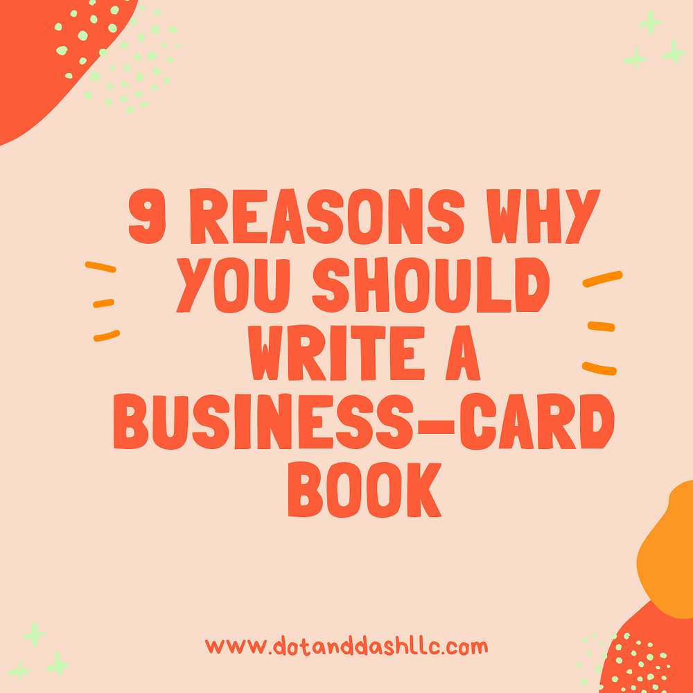 9 reasons why you should write a business-card book