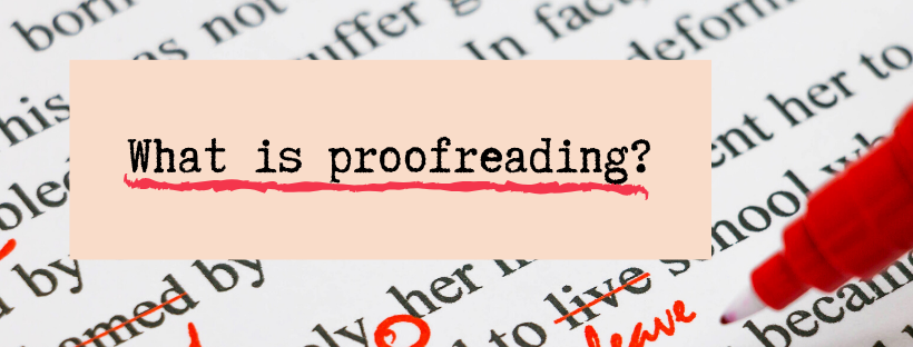"""a red pen writing on white paper with black text and with the title """"What is proofreading?"""""""