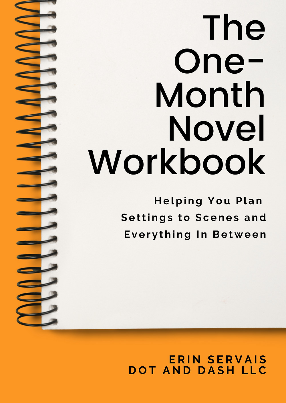 Cover Image and the title The One-Month Novel Workbook