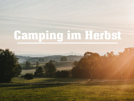 Stadt Land Bus Camping Blog - Camping im Herbst