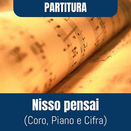 PARTITURA - Nisso pensai (Coro, Piano e Cifra)