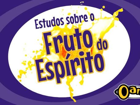 """Oanse 2017.2 - Tema: """"Frutos do Espírito"""""""