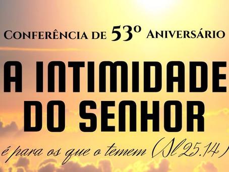 Conferência de 53º Aniversário da Igreja Batista Manancial