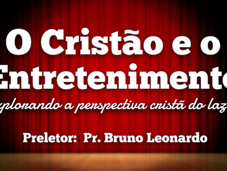 """UMBREF """"O Cristão e o Entretenimento"""""""