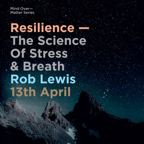 Resilience - Science of Stress & Breath