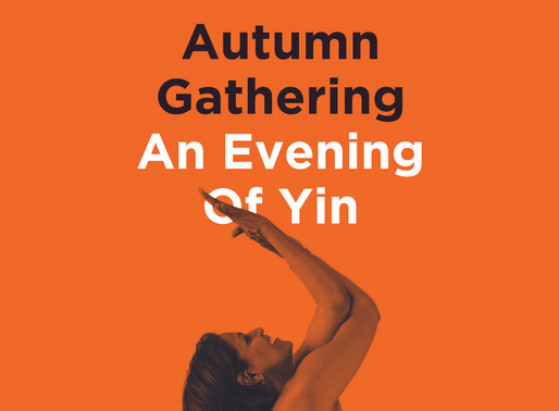 Autumn Gathering - An Evening of Yin
