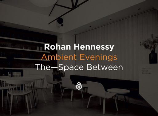 Ambient Evenings